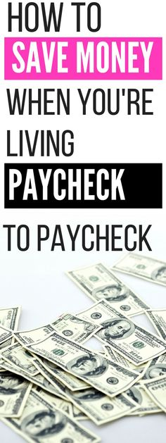 How to save money while living paycheck to paycheck - these are all of the ways I saved money while I was living on a mega-tight budget.