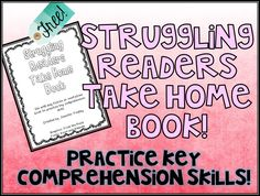Free Struggling Readers take home book to practice key comprehension skills with ANY text.