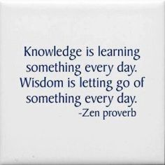 Knowledge does not equal wisdom.