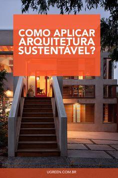 Acompanhe nossa série de vídeos sobre Arquitetura Sustentável relacionada aos créditos do LEED!