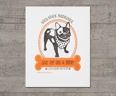 Give the Dog a Bone Letterpress Art Print JJD-LP-DGP. Give the dog a bone Letterpress Art Print is designed and letterpress printed by Jilly Jack Designs. Who could deny this adorable pup a bone? This print features a spunky French bulldog with a line from Knick-knack paddywhack. These prints make great wall decor in a bedroom or playroom. This dog art print will look great in the mud room next to you pet supplies too. It's printed in black and orange on our Vandercook Universal-I press…