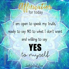 I am open to speak my TRUTH, ready to say NO to what I don't want and willing to say YES to myself! Healing Affirmations, Positive Affirmations Quotes, Morning Affirmations, Affirmation Quotes, Encouragement Quotes, Positive Quotes, Spiritual Eyes, Spiritual Wisdom, I Love You God
