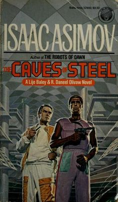 The Caves of Steel, by Isaac Asimov. This is the first in the Elijah Baley and R. Daneel Olivaw series, that would become know as the Robot Chronicles. <3