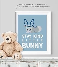 Stay Kind Little Bunny Poster / Wall Art Print DIY / Nursery