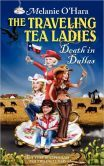 New book cover for the revised edition of Book #1The Traveling Tea Ladies Death in Dallas!