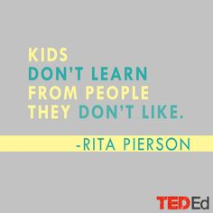 Every kid deserves a champion and an adult who never gives up on them and insists that they become the best they can possibly be. Rita Pierson