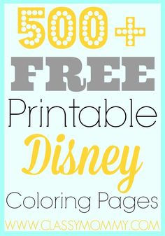 500 Free Printable Disney Coloring Pages: Check out this resource for 500+ Free Printable Disney Coloring pages - Tinker Bell to Cars to Mickey and more!