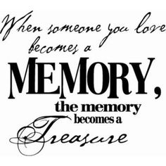 Love Laughter Wall Decal Art - When Someone You Love Becomes A Memory.Wall Quote Decal Vinyl Lettering Saying - Sympathy Quotes, Sympathy Cards, Sympathy Messages, Sympathy Gifts, The Words, Wall Quotes, Me Quotes, Qoutes, Random Quotes