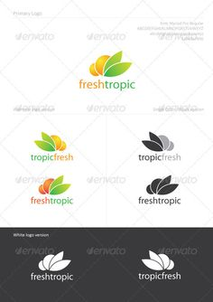 FreshTropic  #GraphicRiver        FreshTropic Logo Template Usage: Perfect for Tropic Food industry, fruit drinks, fresh food. Font: Myriad Pro Regular ( not included ) Files included: AI, EPS    CMYK   Fully editable EPS and AI  Easy to Change Color and Text      Created: 23November11 GraphicsFilesIncluded: VectorEPS #AIIllustrator Layered: Yes MinimumAdobeCSVersion: CS3 Resolution: Resizable Tags: food #fresh #fruit #green #leaf #orange #tropic