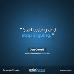 """This week's #Conversion Insight: """"Start #testing and stop arguing."""""""