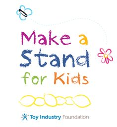 """The Toy Industry Foundations """"Make a Stand for Kids"""" helps kids learn how to give back while having fun. Check out www.makeastandforkids.org for more information."""