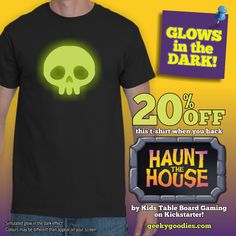 NEW Glow in the Dark T-shirts! Get this T-shirt at 20% OFF regular price when you back Haunt The House by Kids Table Board Gaming on Kickstarter. Backers will receive a Geeky Goodies coupon code from KTBG to buy this shirt for 20% OFF. Visit their Kickstarter page and back the game at: https://www.kickstarter.com/projects/kidstablebg/haunt-the-house?ref=brziw4 and see more of the shirts at: https://www.geekygoodies.com/hauntthehouse #GlowInTheDark #tshirts #shirts #BoardGames...