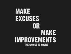 no excuses ...