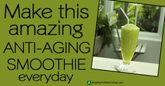 Share Tweet + 1 Mail by Soriyya Bawa Use this anti-aging recipe for a smoothie as a part of your daily routine. The combination ...