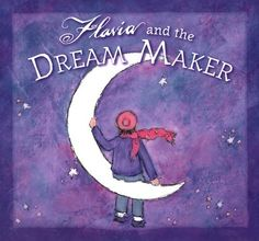 Flavia and the Dream Maker by Flavia Weedn | $16
