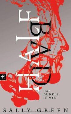 HALF BAD - Das Dunkle in mir: Band 1 von Sally Green http://www.amazon.de/dp/357015842X/ref=cm_sw_r_pi_dp_70tnvb05R6VRB