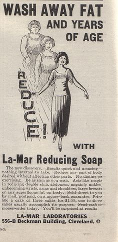 ah ha, I love this one. This La-Mar Reducing Soap is magic! It reduces double chin,ungainly ankles, large breasts, and so much more.