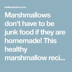 Marshmallows don't have to be junk food if they are homemade! This healthy marshmallow recipe includes probiotics and gelatin to boost gut health.