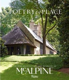 Poetry of Place: The New Architecture and Interiors of Mc...