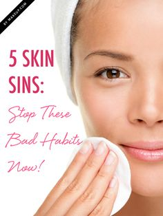 5 bad #skincare habi
