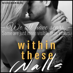 Within These Walls (The Walls Duet, #1) by J.L. Berg — Reviews, Discussion, Bookclubs, Lists