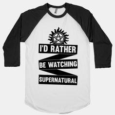 I'd Rather Be Watching Supernatural Shirt