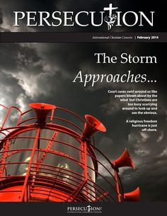 Persecution magazine, February 2014 Your bridge to the persecuted Church.