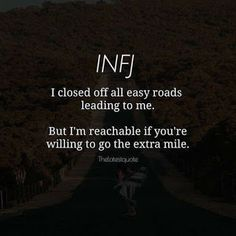 No easy roads to the inner world if an infj Infj Traits, Infj Mbti, Intj And Infj, Isfj, Rarest Personality Type, Infj Personality, Myers Briggs Personality Types, Myers Briggs Infj, Infj Love