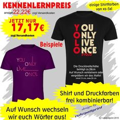 YOLO -   you only live once   T-Shirt mit Flexdruck individuell gestaltbar