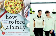 Best cookbooks for families of 2013: How to Feed a Family, The Sweet Potato Chronicles Cookbook