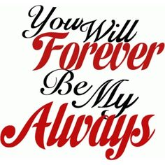 Silhouette Design Store - View Design #54853: you will forever be my always