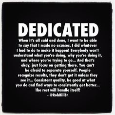 I am dedicated to my purpose and I am dedicated to our love!