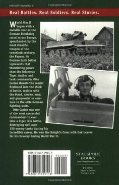 Tigers in the Mud: The Combat Career of German Panzer Commander Otto Carius (Stackpole Military History Series)