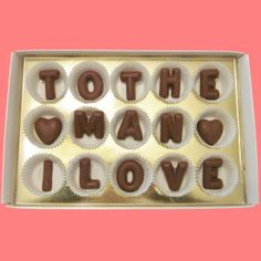 To The Man I Love Large Milk Chocolate Letters-Anniversary Valentines for Husband Boyfriend Him Men-Made to Order. $24.99, via Etsy.