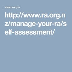 http://www.ra.org.nz/manage-your-ra/self-assessment/
