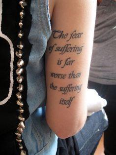 Fear of suffering tattoo.