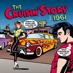 2011 The Cruisin' Story 1961 (2LP) [One Day Music DAY2CD143 / DAY2LP704]  Mike Royer style #albumcover