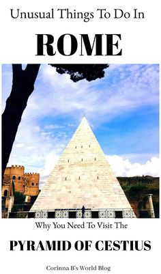 Unusual Things To Do In Rome ~ The Pyramid of Cestius. Did you know there is a pyramid in Rome?? Not only is it one of the bet preserved buildings in Rome, but it is also the only pyramid in Europe. Find out why you need to add it to your Rome itinerary! . #Rome #italy #italytravel #pyramids