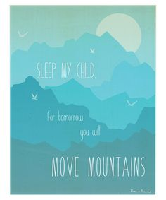 Blue 'Move Mountains' Print | Daily deals for moms, babies and kids