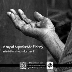 A ray of hope for the Elderly!  300 Edhi Centres  75,000+ Easypaisa Shops  Or Visit http://edhi.org/   #Donations #Help #Zakat #Edhi #Poor