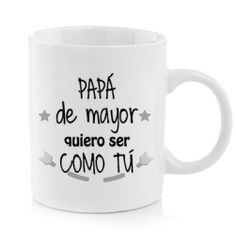 Taza - QUIERO SER COMO TÚ Mugs, Tableware, Personalized Gifts, Original Gifts, Dinnerware, Tumblers, Tablewares, Mug, Dishes