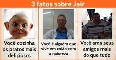 3 fatos sobre você!