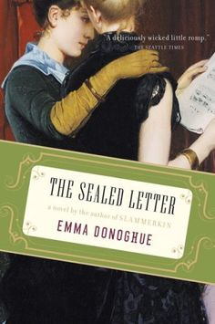 The Sealed Letter by Emma Donoghue. Donoghue does it again.She has once again transported me immediately to (in this novel) Victorian London. Used Books, Books To Read, My Books, Date, Emma Donoghue, Failing Marriage, Reading Material, Book Nooks, Book Recommendations