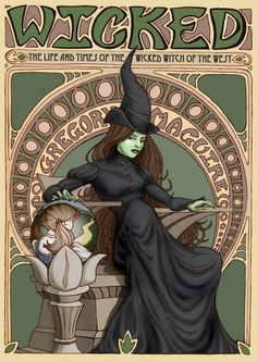 <3 the musical Wicked - couldn't get through more than a few chapters of the book...
