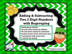 This packet is full of goodies for St. Patrick's Day addition and subtraction review.  Here is what you get:24 task cards for subtracting 2 digit numbers with regrouping24 task cards for adding 2 digit numbers with regroupingstudent answer sheets and answer keys for both task card setsa whole group activity 1 just for fun printable3 worksheets with answer keysA great way to review regrouping and keep the skill sharp.