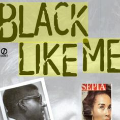 """""""Life as a Negro: Journey Into Shame"""" - John Howard Griffin - Sepia Magazine and """"Black Like Me"""" 