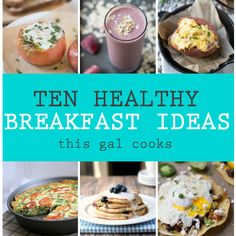 10 Healthy Breakfast