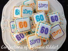 60 is the new 40! 60th birthday cookies