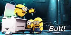 What makes the minions tickle - BUTT