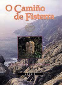 O camiño de Fisterra / Fernando Alonso Romero. Signatura: O Camiño (ARQ) 47   Na biblioteca: http://kmelot.biblioteca.udc.es/record=b1197391~S1*gag